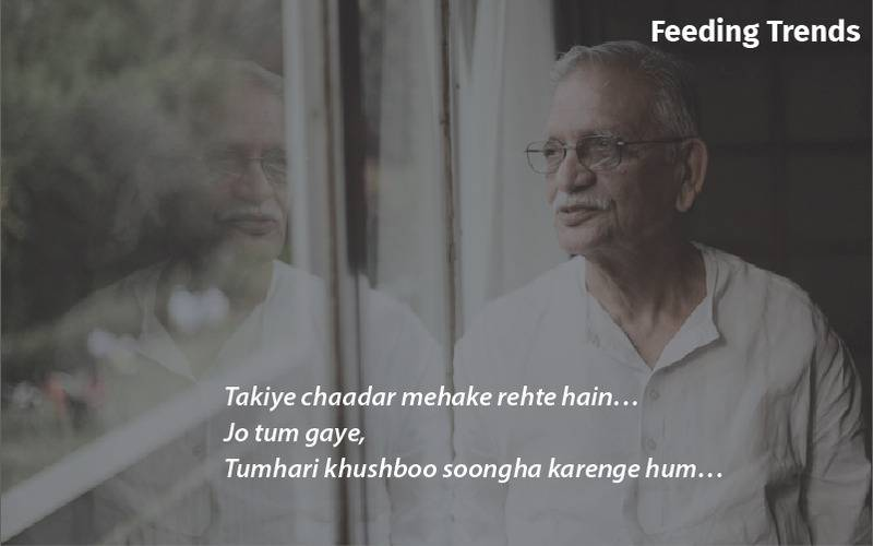 yaaram song, yaaram lyrics, yaaram gulzaar, gulzar songs, gulzar, gulzaar, gulzaar shayari, gulzaar quotes, gulzaar poetry, feeding trends