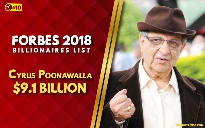 Cyrus Poonawalla,business, India, richest people in India, richest Indians, richest man in India, wealthiest Indians, Forbes richest Indians, 100 richest Indians, billionaires in India, Indian billionaires, wealthiest people in India