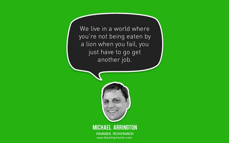 Michael Arrington ,startup, business, startup quotes wallpaper, startup quotes posters, startup quotes images, startup quotes funding, startup advice quotes, quotes about startup, quotes for startup, startup growth quotes, quotes in startup, witty startup quotes