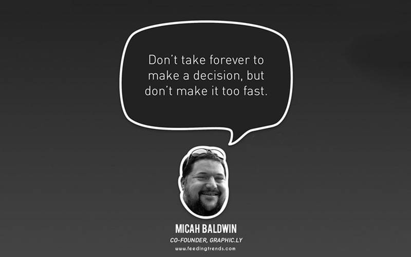Micah Baldwin,startup, business, startup quotes wallpaper, startup quotes posters, startup quotes images, startup quotes funding, startup advice quotes, quotes about startup, quotes for startup, startup growth quotes, quotes in startup, witty startup quotes