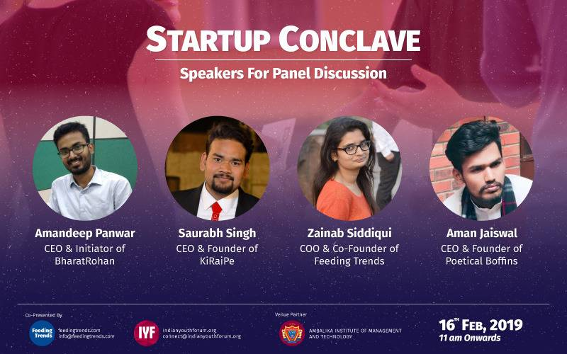 startup conclave 2019, startup conclave lucknow, indian youth forum startup conclave, startup conclave indian youth forum, startup conclave feeding trends, reasons to go to startup conclave, reasons to visit startup events, reasons to go to startup events, article on feeding trends, feeding trends article, bharat rohan amandeep panwar, poetical boffins aman jaiswal, saurabh singh kiraipe, zainab siddiqui feeding trends