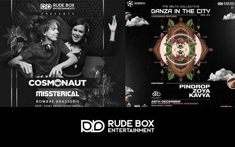 Rudebox entertainment, rude box records, Ft Article, Feeding Trends article, blog, FT Events, Feeding trends Events, Lucknow Music Events, Farzi Cafe, Rustic Haus, Bombay Brasserie, Scott And A Barrel, Urban Quettle, Skybar Renaissance, Goa, Mumbai, Bengaluru, Sydney, Submerge India, Slick It, Qila Records, Cosmonaut and Missterical, Russsian Artists,  Nosh & Sj from Submerge, Oryza from Soupherb Records/Locals A&R and Technolk from Diversity Bookings & Events, Mexican artist, Ana Lilia,