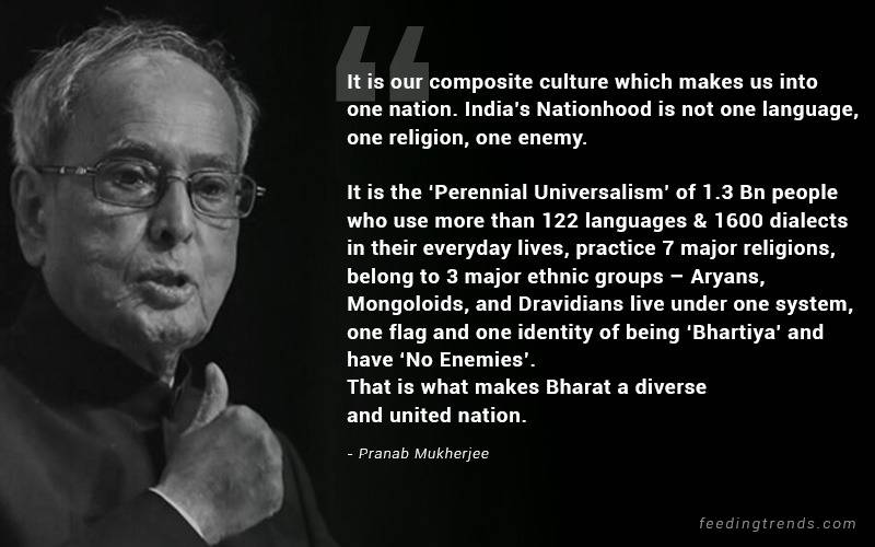 pranab mukherjee, pranab mukherjee quotes, pranab mukherjee quotes about India, patriotic quotes, pranab mukherjee quotations