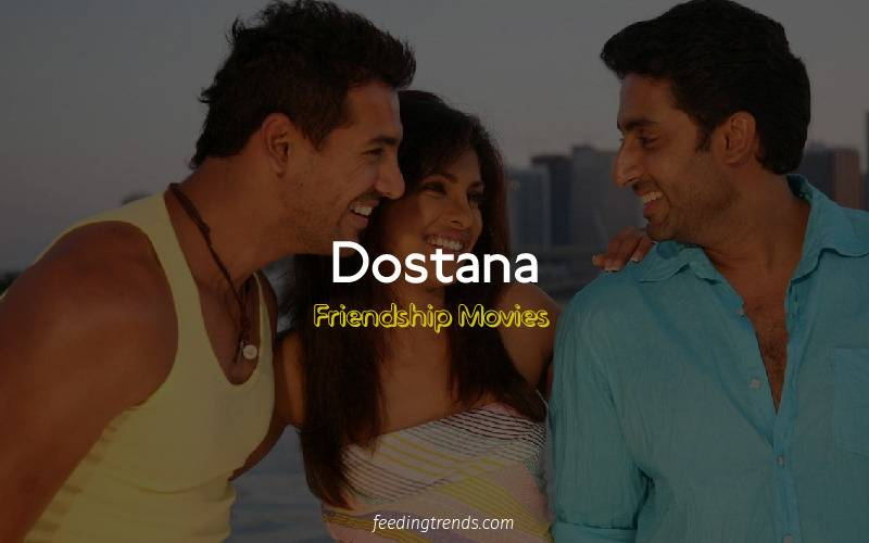 friendship, friendship movies, Bollywood movies, Hindi movies, friendship movies Hindi, movies about friendship, Bollywood movies on friendship, feeding trends