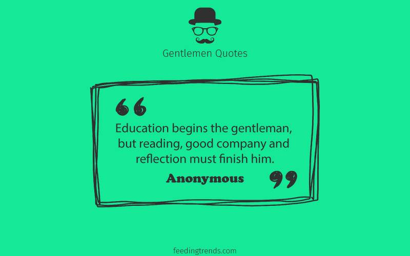 Gentlemen quotes, quotes for men, mens day quotes