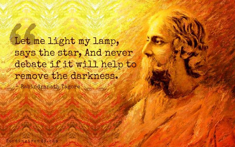 Rabindranath Tagore quotes, quotes by Rabindranath Tagore, quote by Rabindranath Tagore, Rabindranath Tagore quote, quotes of Rabindranath Tagore