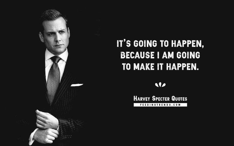 Harvey Specter quotes, Gabriel Swann Macht, Harvey Reginald Specter quotes, suits quotes, badass quotes,Harvey Specter,Harvey Specter quotes, harvey specter quotes loyalty, harvey specter quotes wallpaper, harvey specter quotes when someone pulls a gun, harvey specter quotes on emotions, harvey specter quotes poster